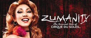 Ingressos para Cirque du Soleil Zumanity